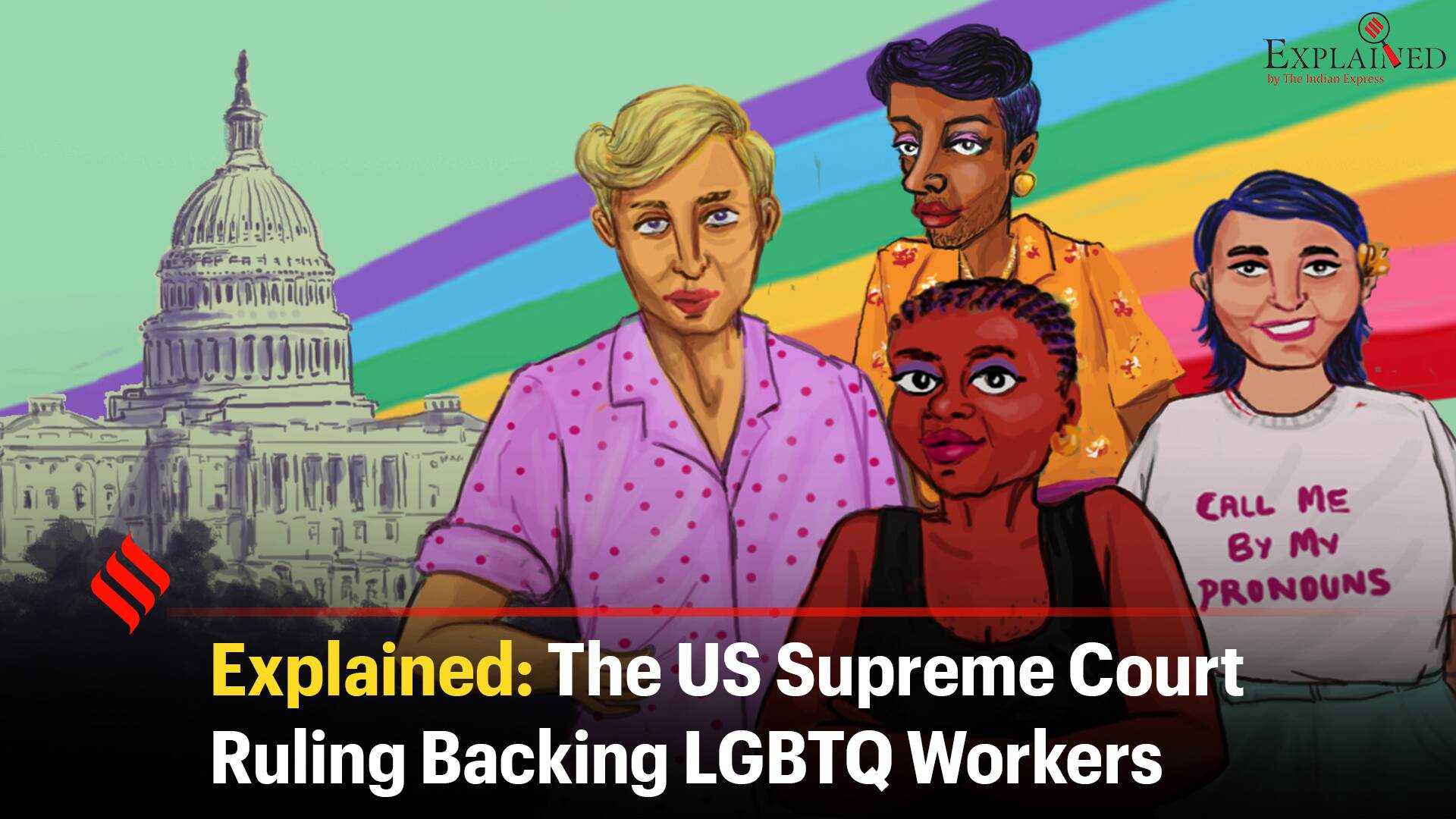 Explained: The US Supreme Court Ruling Backing LGBTQ Workers