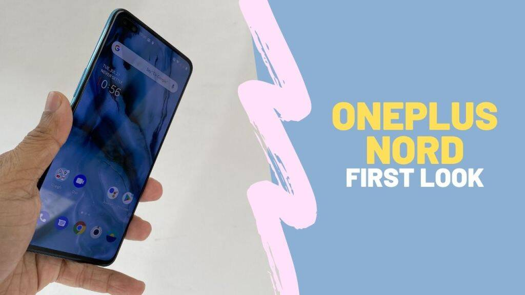 First look at the OnePlus Nord | OnePlus Nord launched In India