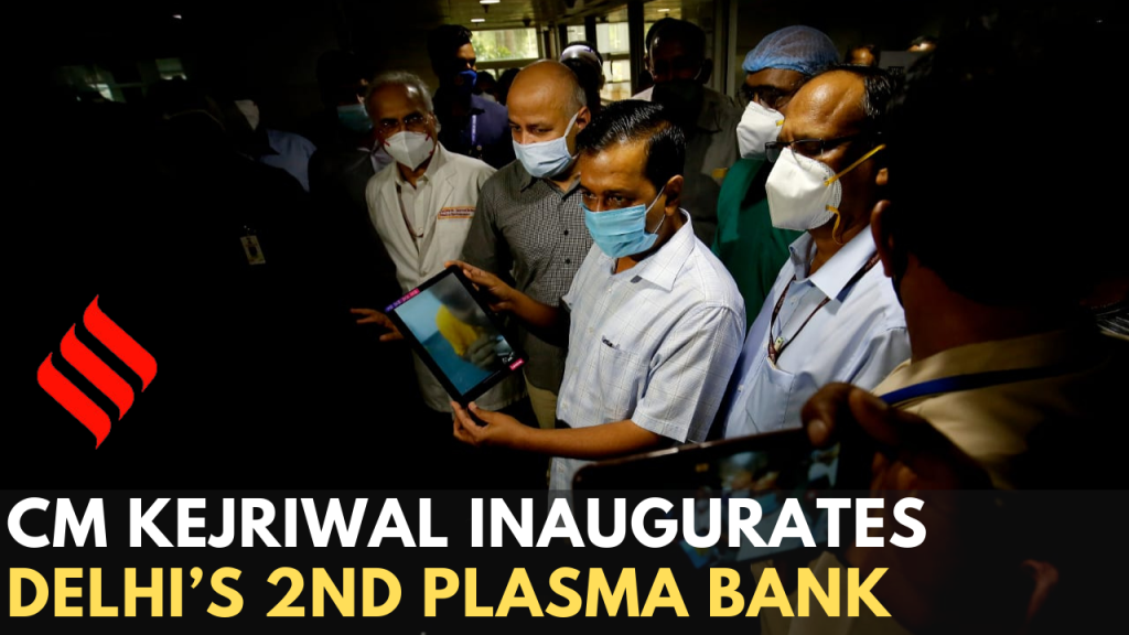 CM Kejriwal inaugurates Delhi's 2nd Plasma Bank at LNJP Hospital