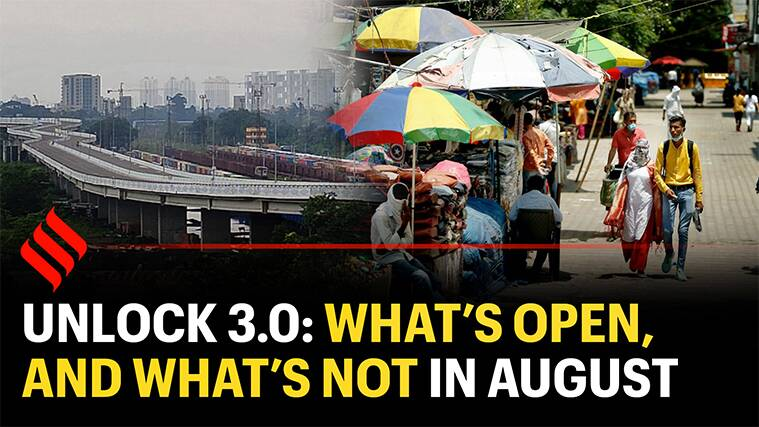 Unlock 3.0: What's open, and what's not in the month of August