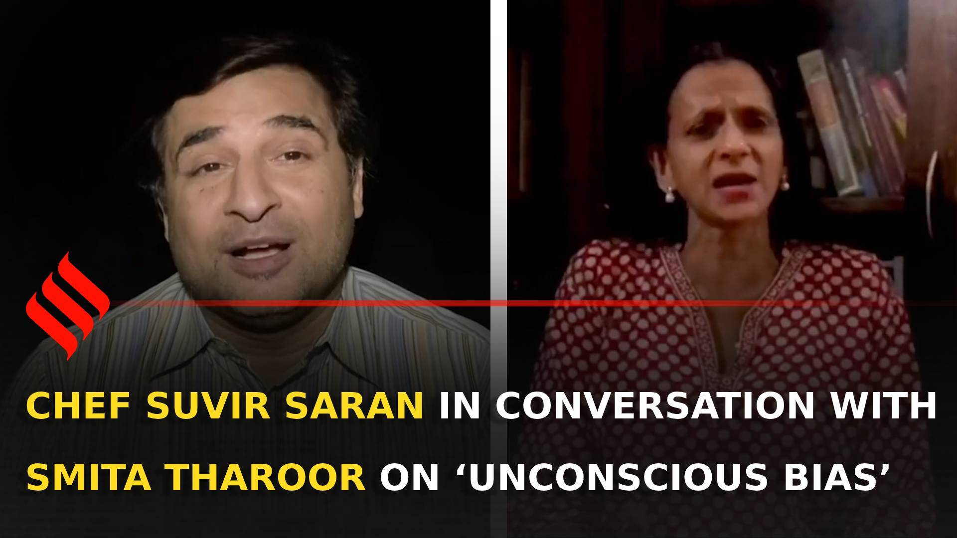 Suvir's Slice of Life: Chef Suvir Saran in conversation with Smita Tharoor on 'Unconscious Bias'
