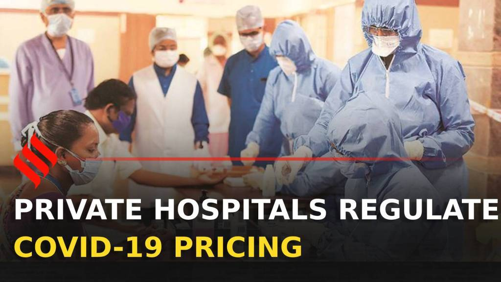 Covid-19 treatment: Why private hospitals self regulate pricing