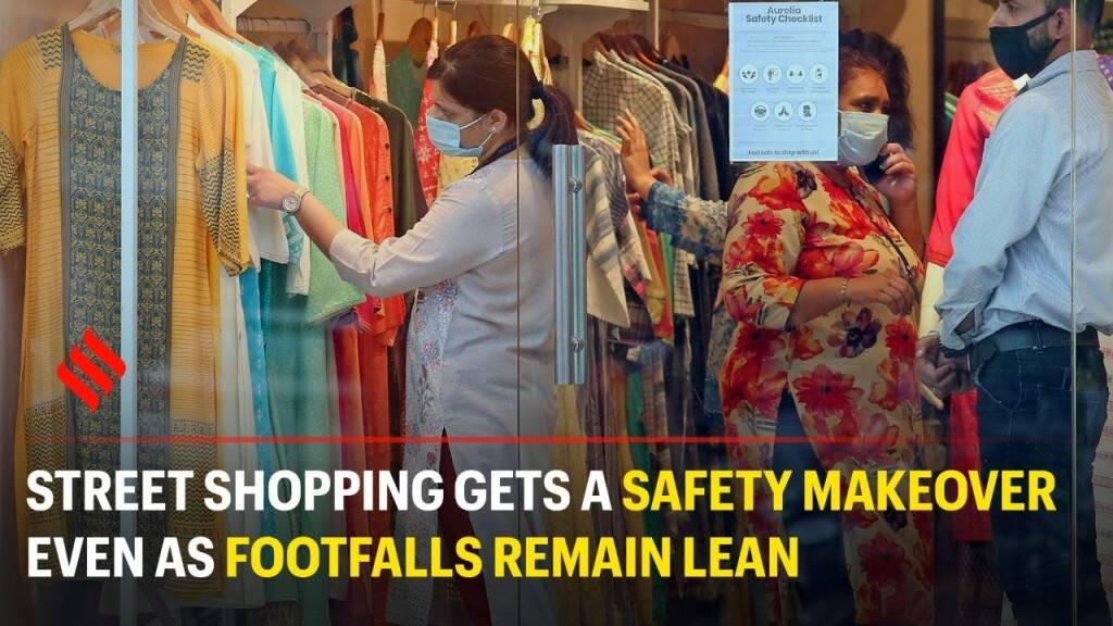 Street shopping gets a safety makeover even as footfalls remain lean