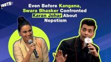 Even Before Kangana, Swara Bhasker Confronted Karan Johar About Nepotism