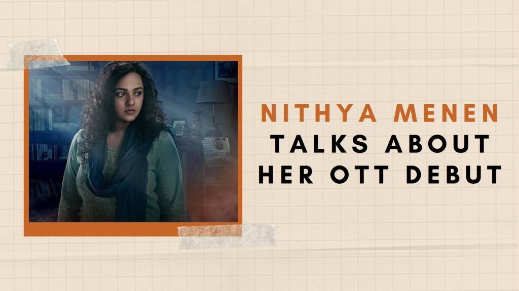 Filmmakers don't know where to fit me in: Breathe Into the Shadows actor Nithya Menen