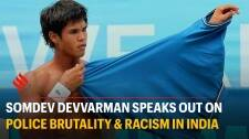 Somdev Devvarman on police brutality, facing racism and why Indian athletes don't speak up