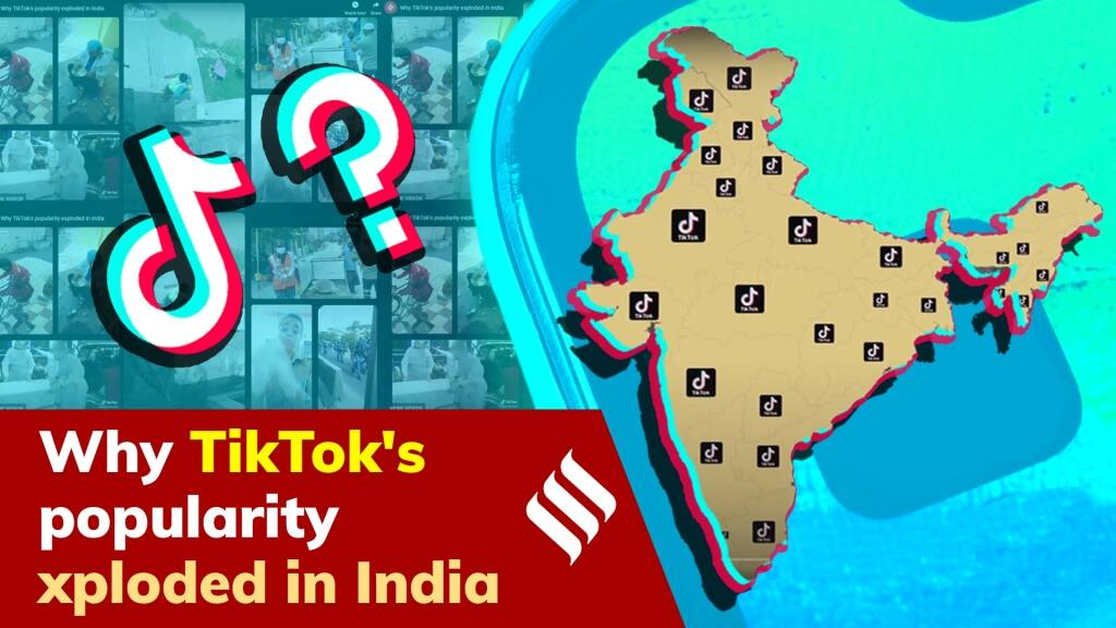 Why TikTok's popularity exploded in India