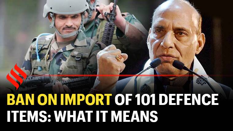 Govt bans import of 101 defence items: What it means