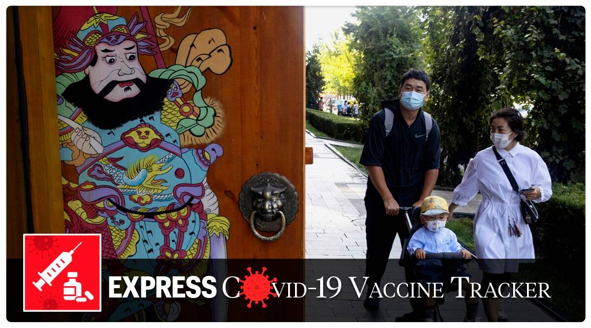 Covid 19 Vaccine Tracker August 25 China Already Vaccinating Its People Says Report Explained News The Indian Express