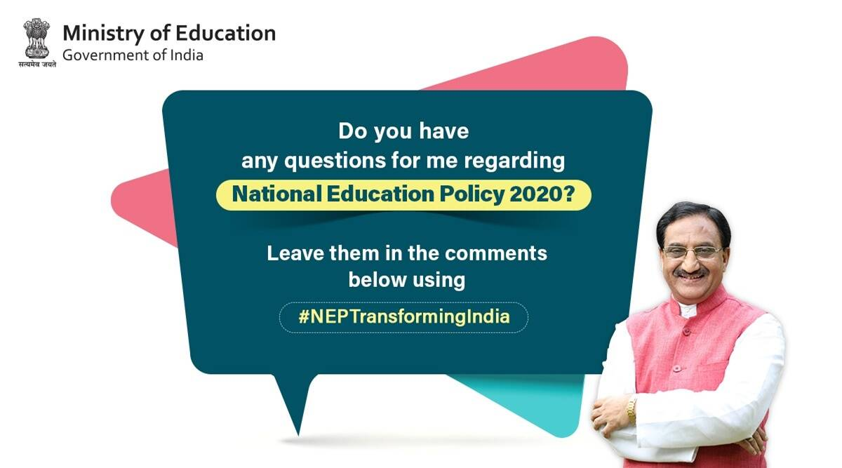 NEP, understand NEP, Ramesh pokhriyal nishank live, nep questions, national education policy, new national education policy, HRD Ministry, Education Ministry, education news