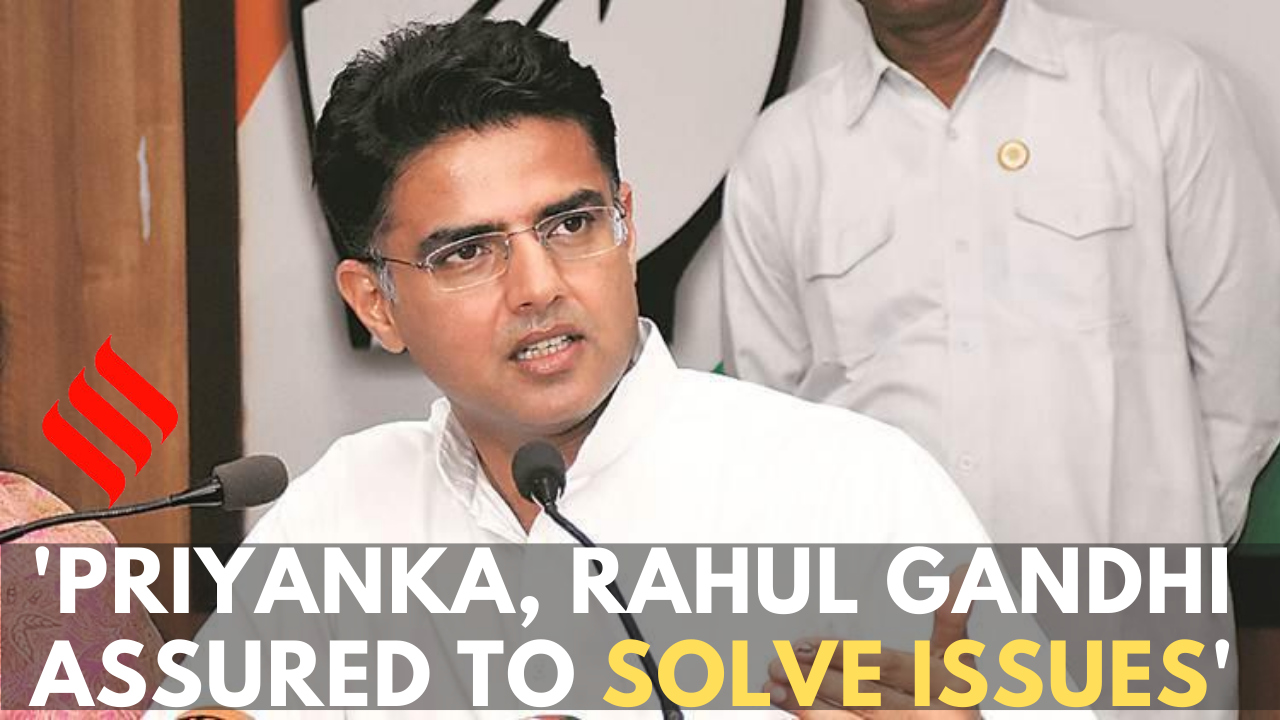 Priyanka, Rahul Gandhi assured road map to solve issues: Sachin Pilot