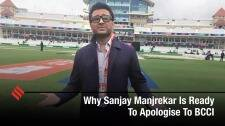 Why Sanjay Manjrekar Is Ready To Apologise To BCCI