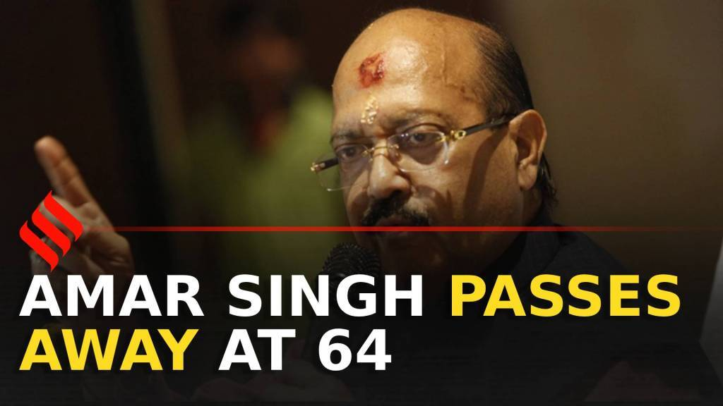 Amar Singh passes away at 64 in Singapore