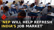 NEP will help refresh India's job market: Education expert