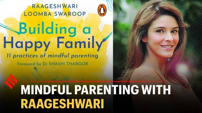 Raageshwari Loomba on mindful parenting | Parenting Tips