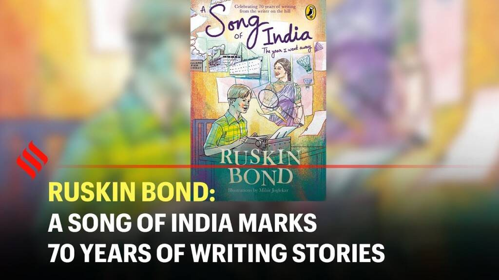 Ruskin Bond: A Song of India marks 70 years of writing stories