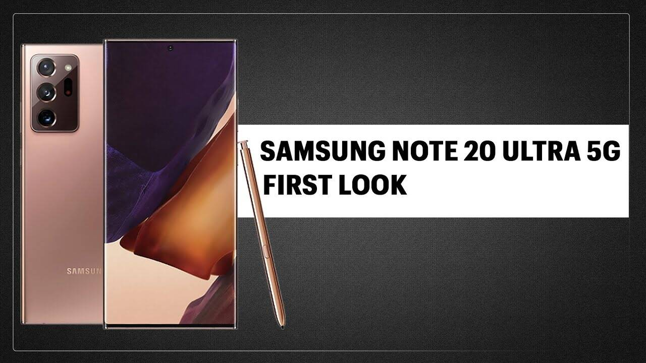 Samsung Galaxy Note20 Ultra First Look