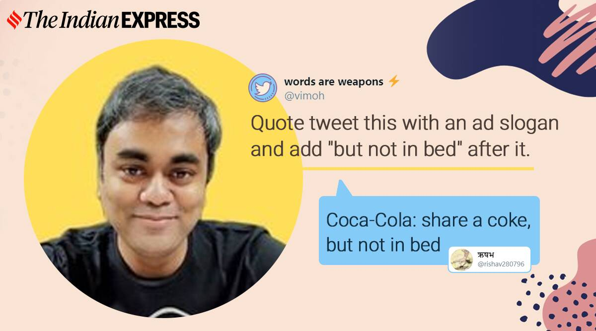 Ad slogans, not in bed, Vijayendra Mohanty, Twitter, Trending news, Indian Express news.