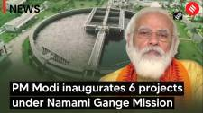 PM Modi inaugurates 6 mega projects under Namami Gange Mission