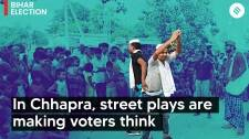 Bihar Elections: In Chhapra, street plays are making voters think | Bihar Polls 2020