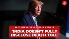 Coronavirus on Sept 30, 'India, China do not give real numbers on Covid-19' - Trump