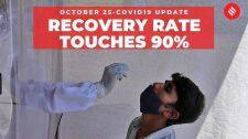 Coronavirus on October 25, India's recovery rate touches 90%