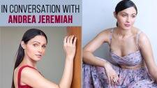 Putham Pudhu Kaalai is about how lockdown shaped human experiences: Andrea Jeremiah