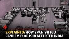 Explained: How Spanish Flu Pandemic Of 1918 Affected India