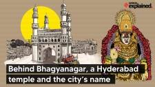 Explained: Behind Bhagyanagar, a Hyderabad temple and the city's name