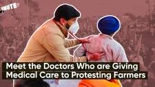 Meet the Doctors Who are Giving Medical Care to Protesting Farmers