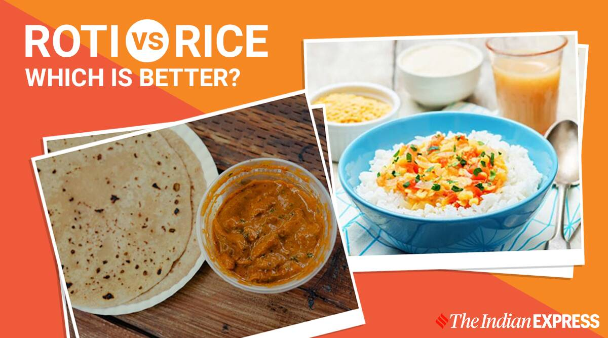 rice vs roti, why is rice satiating, what is better rice or roti, pooja makhija, nutritionist pooja makhija, roti is better than rice, what is roti, what is rice, indianexpress.com, indianexpress, weight loss, how to lose weight with rice, portion control,
