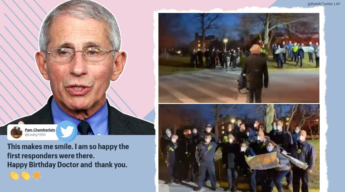 dr antony fauci, dr fauci birthday, dr fauci birthday surprise, ems worker serenade dr fauci, first responders sing happy birthdya dr fauci, viral videos, indian express