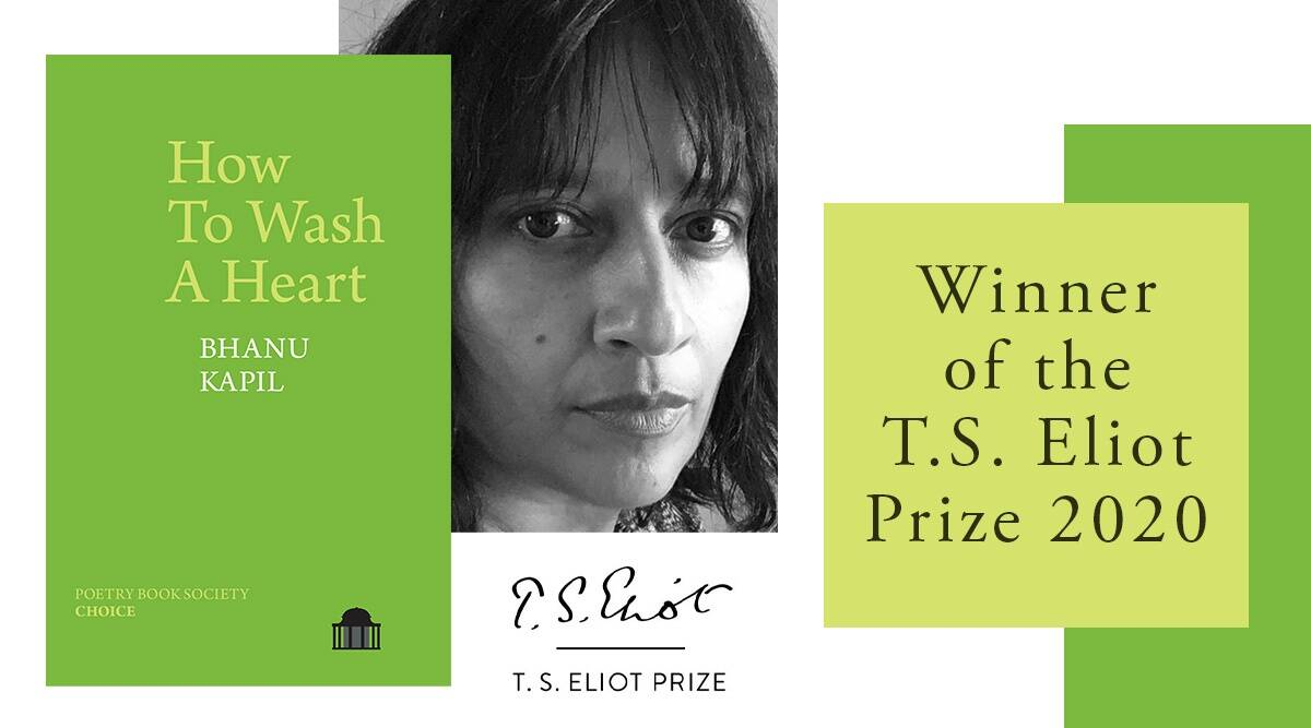 TS Eliot poetry prize 2020, How To Wash A Heart by Bhanu Kapil, TS Eliot poetry prize Bhanu Kapil, How To Wash A Heart