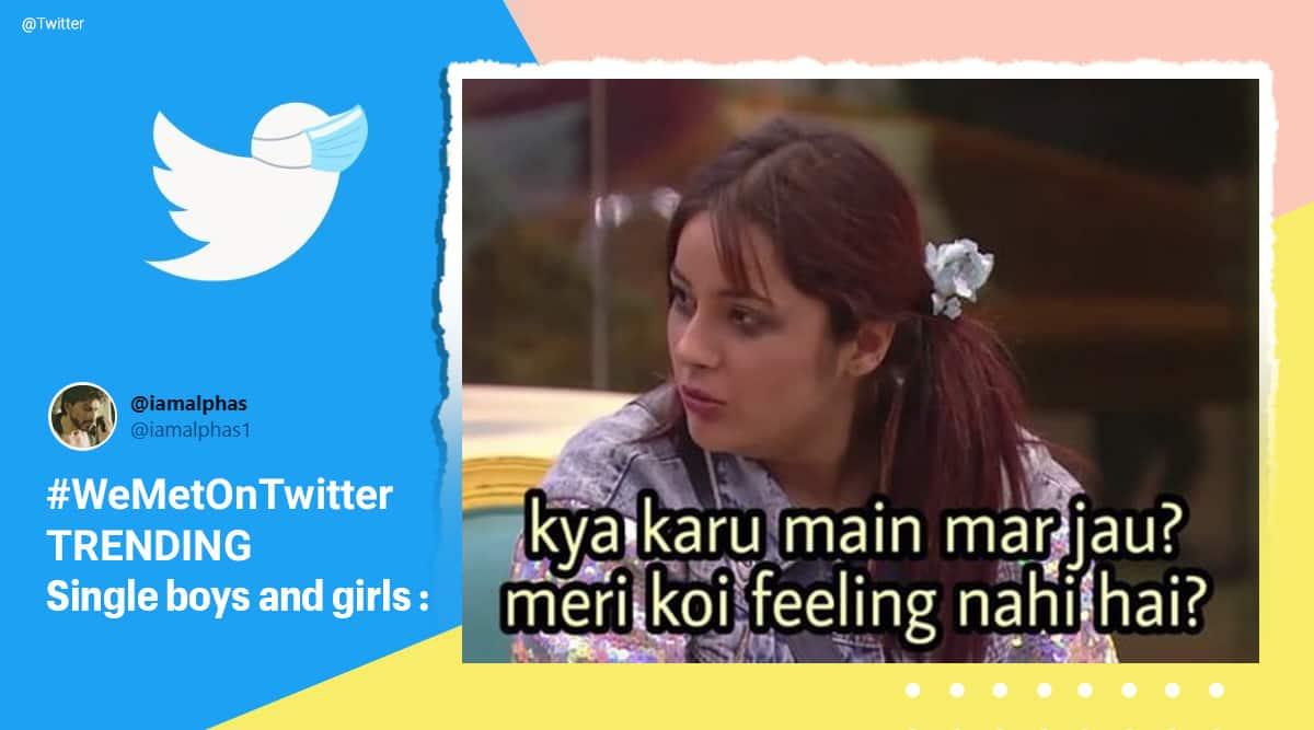 Twitter, Twitter trending hashtag, WeMetOnTwitter, We Met On Twitter, WeMetOnTwitter challenge, WeMetOnTwitter memes, WeMetOnTwitter singles memes, WeMetOnTwitter trending, Trending news, Indian Express news