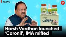 IMA demands explanation from Harsh Vardhan for 'launching Coronil'