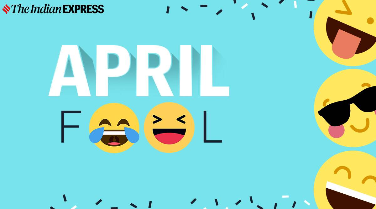 april fool's day, 2021, greetings and wishes, indianexpress,