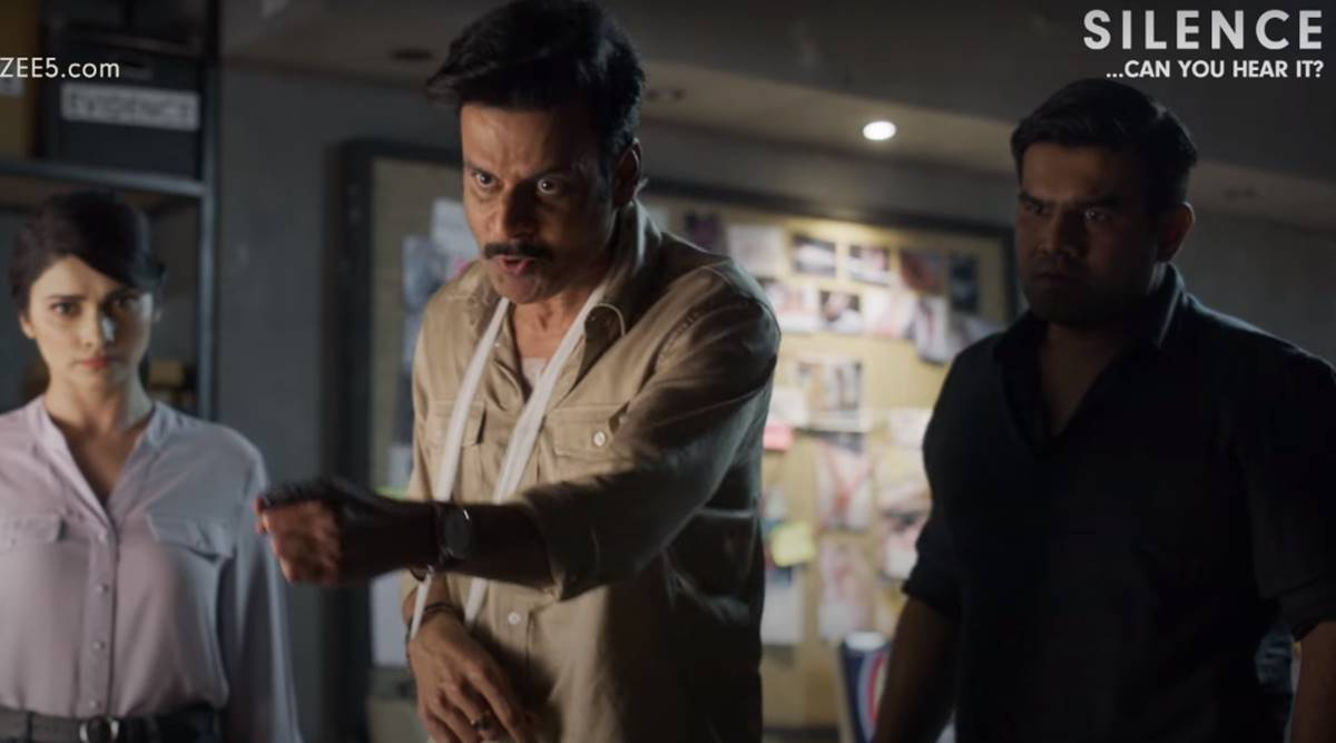 Silence Can You Hear It trailer: Manoj Bajpayee plays an angry cop in this  whodunnit, watch | Entertainment News,The Indian Express