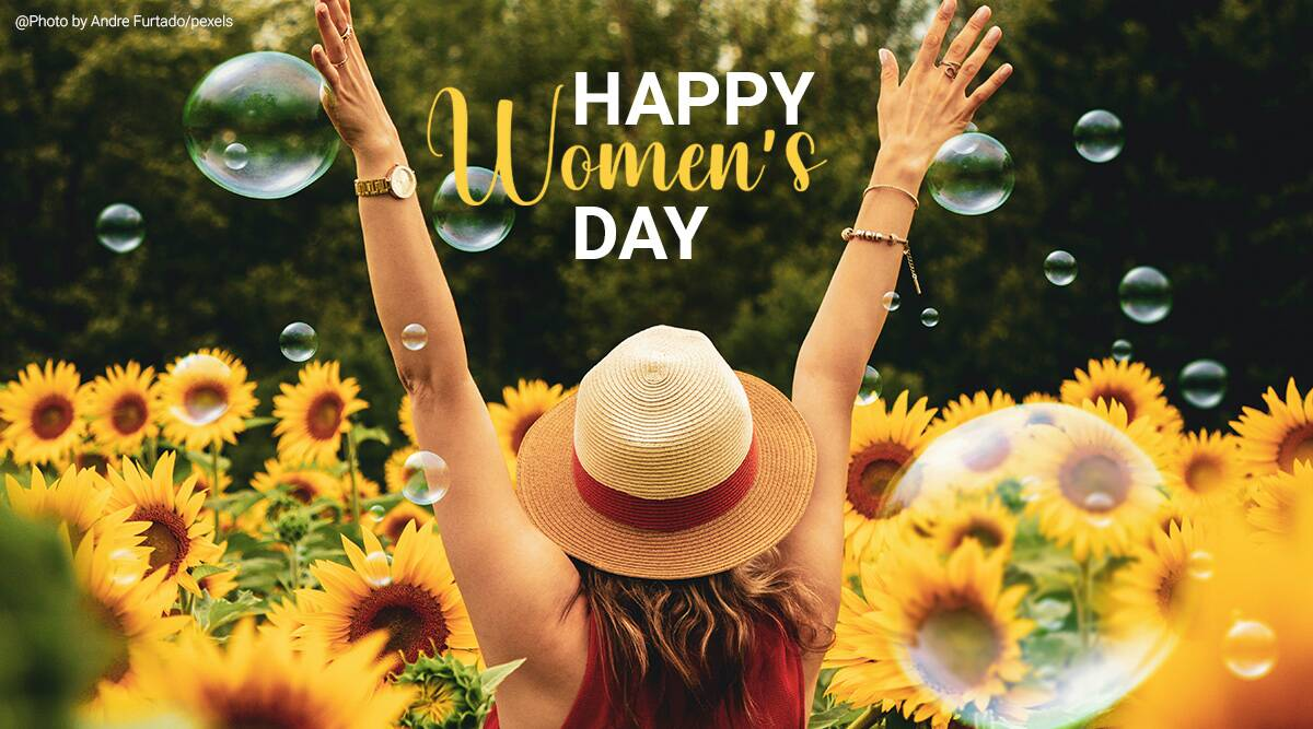 Happy International Women's Day 2021: Wishes Images, Whatsapp Messages, Status, Quotes and Greetings - The Indian Express