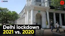 Delhi lockdown 2021 vs. 2020