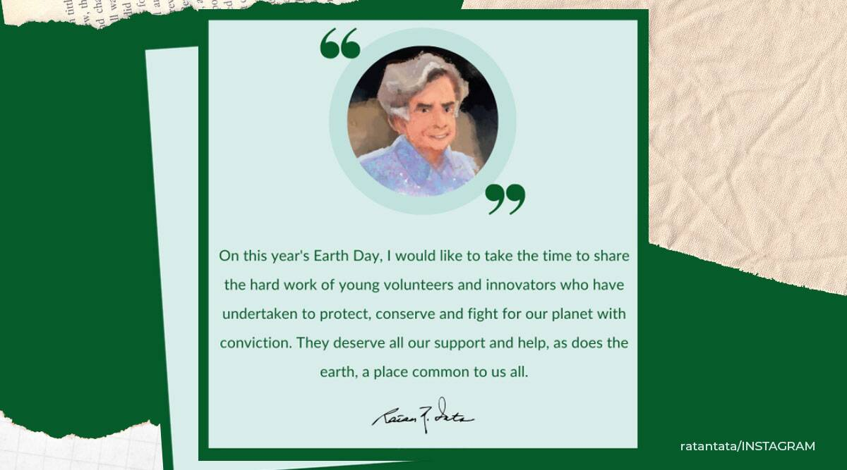 Ratan Tata, Earth day 2021, Ratan Tata Earth Day appreciation post, Earth day 2021 Instagram celebrations, Ratan Tata Instagram, International earth day, Mother earth day celebrations, Trending news, Indian Express news
