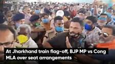 At Jharkhand train flag-off, BJP MP vs Cong MLA over seat arrangements