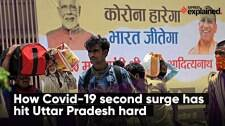 How Covid-19 second surge has hit Uttar Pradesh hard