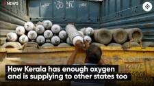 How Kerala has enough oxygen and is supplying to other states too