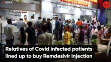 Relatives of Covid infected patients lined up to buy Remdesivir injection