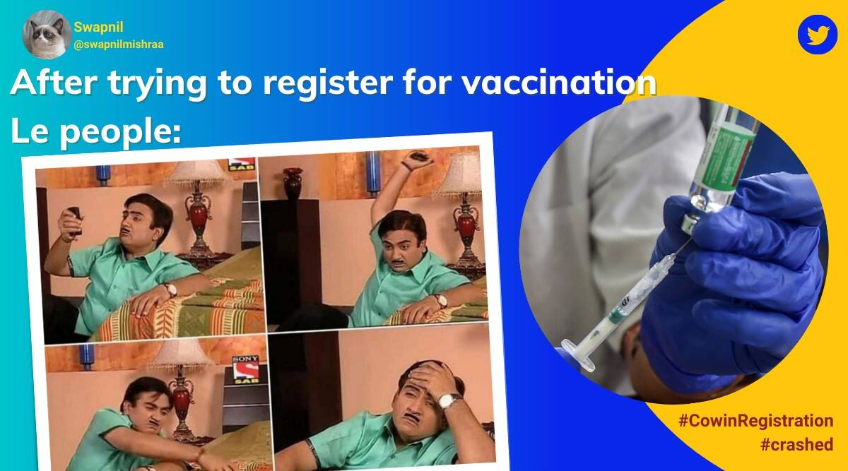 vaccine registration, covid vaccine, cowin registration, cowin portal crash, vaccine above 18, india vaccination drive, covid vaccine memes, indian express news