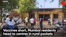 Vaccines short, Mumbai residents head to centres in rural pockets