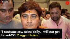 'I consume cow urine daily, I will not get Covid-19': Pragya Thakur