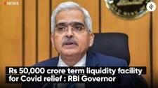 RBI announces term liquidity facility of Rs 50,000 crore for emergency health security