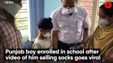 Punjab boy enrolled in school after video of him selling socks goes viral
