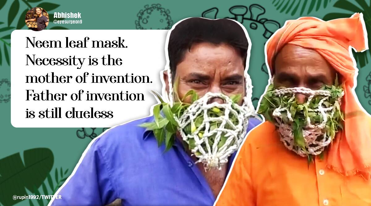 covid, covid 19, covid 19 cures, covid mask, natural mask, herbal mask, covid-19, pandemic, neem mask, tulsi, covidiot, jugaad, viral video, twitter reactions, indian express, indian express news